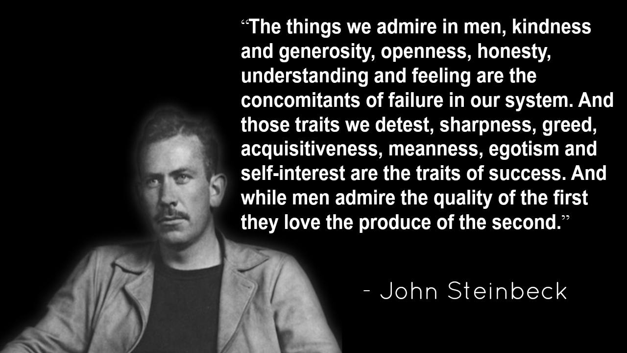 Steinbeck knows what's up